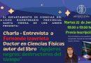 Invitamos a nuestros estudiantes a una Charla – Entrevista Astrofísica